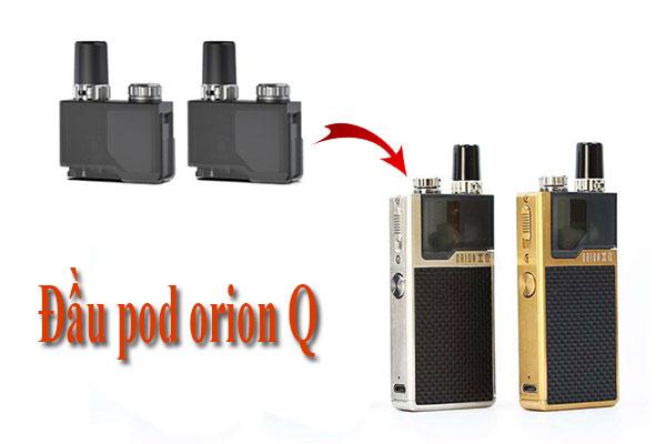 đầu pod Orion Q