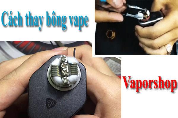 Cách thay bông Vape